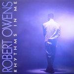 robert owens rhythms in me.jpg